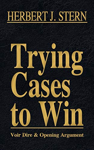 9781616193454: Trying Cases to Win Vol. 1: Voir Dire and Opening Argument
