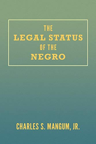 9781616194017: The Legal Status of the Negro