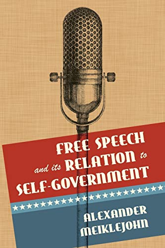 9781616194673: Free Speech and Its Relation to Self-Government