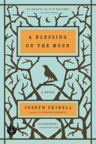 A Blessing on the Moon: Skibell, Joseph