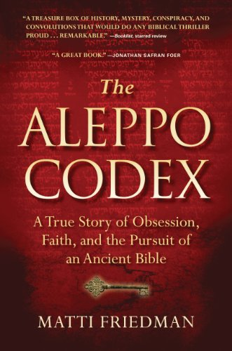 9781616200404: The Aleppo Codex: A True Story of Obsession, Faith, and the Pursuit of an Ancient Bible