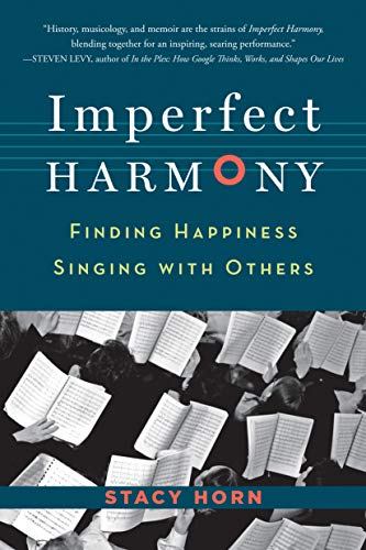 Imperfect Harmony: Stacy Horn