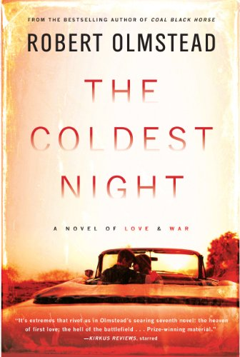 The Coldest Night (Signed First Edition): Robert Olmstead