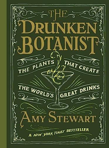9781616200466: The Drunken Botanist
