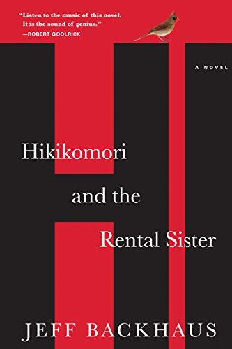 9781616201371: Hikikomori and the Rental Sister: A Novel