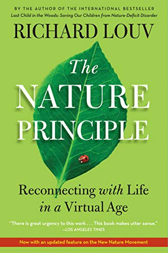 9781616201418: The Nature Principle: Reconnecting with Life in a Virtual Age