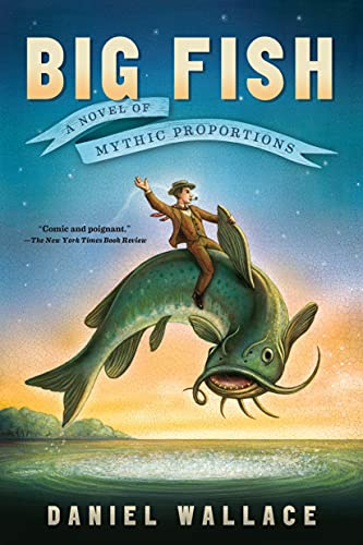 9781616201647: Big Fish: A Novel of Mythic Proportions