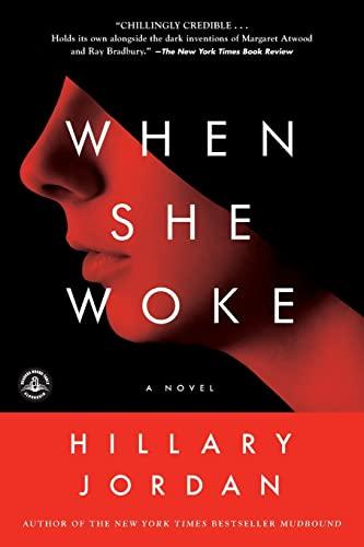 9781616201937: When She Woke: A Novel