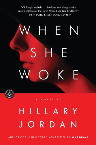 9781616201937: When She Woke: A Novel