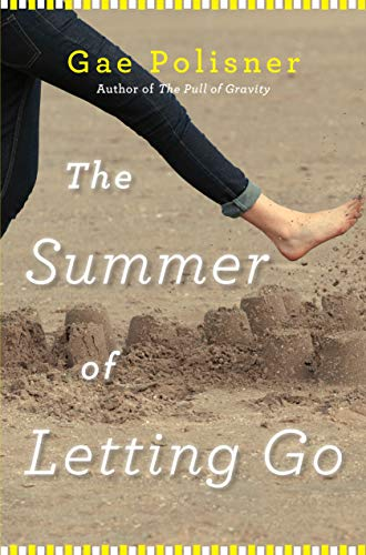 9781616202569: The Summer of Letting Go