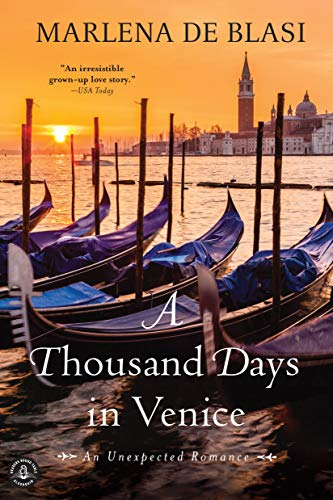 9781616202811: A Thousand Days in Venice: An Unexpected Romance