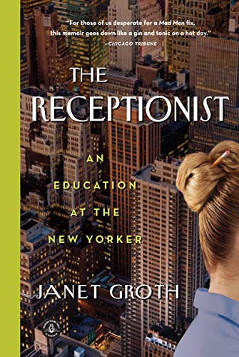9781616203061: The Receptionist: An Education at The New Yorker