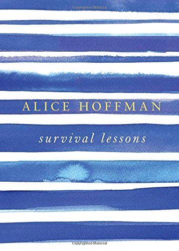 Survival Lessons: Hoffman, Alice