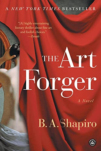 9781616203160: The Art Forger: A Novel