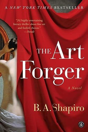 9781616203160: The Art Forger: A Novel
