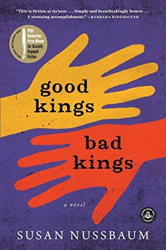 Good Kings Bad Kings: A Novel: Nussbaum, Susan