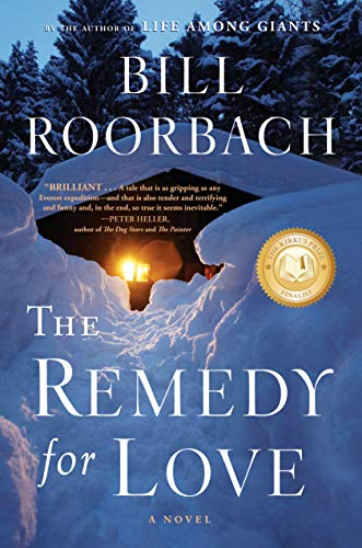 The Remedy for Love: A Novel: Roorbach, Bill