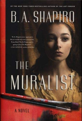 9781616203573: The Muralist: A Novel