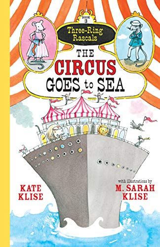 9781616203658: The Circus Goes to Sea (Three-Ring Rascals)