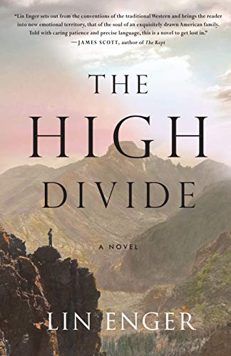 The High Divide (Signed First Edition): Lin Enger