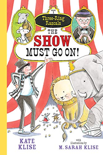 9781616204068: The Show Must Go On! (Three-Ring Rascals)