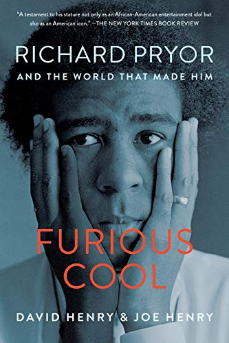 9781616204471: Furious Cool: Richard Pryor and the World That Made Him