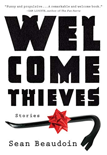 9781616204570: Welcome Thieves: Stories