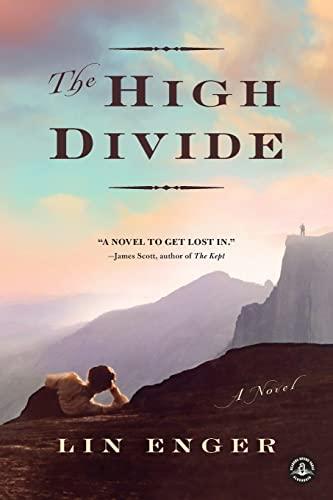 High Divide, The: Enger, Lin