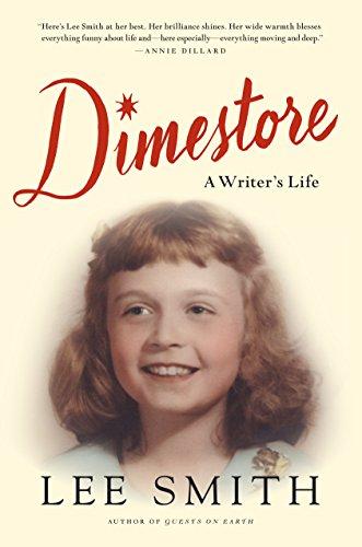 Dimestore: A Writer's Life: Smith, Lee