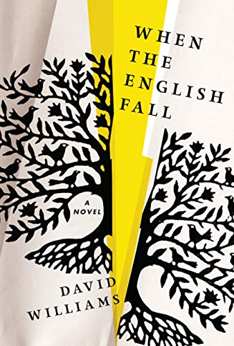 9781616205225: When the English Fall: A Novel