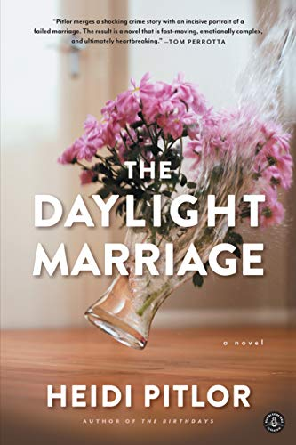 The Daylight Marriage: Pitlor, Heidi