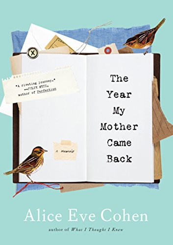 9781616205331: The Year My Mother Came Back: A Memoir