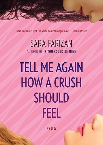 9781616205492: Tell Me Again How a Crush Should Feel