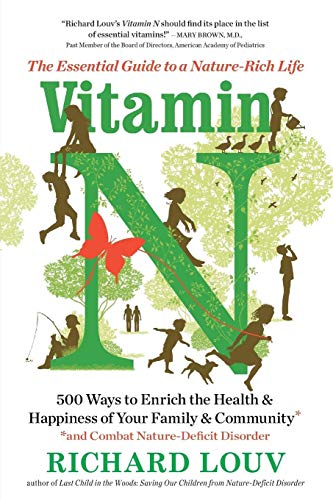 9781616205782: Vitamin N: The Essential Guide to a Nature-Rich Life
