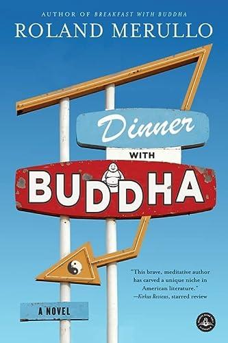 9781616205997: Dinner with Buddha: A Novel