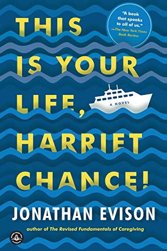 9781616206017: This Is Your Life, Harriet Chance!: A Novel