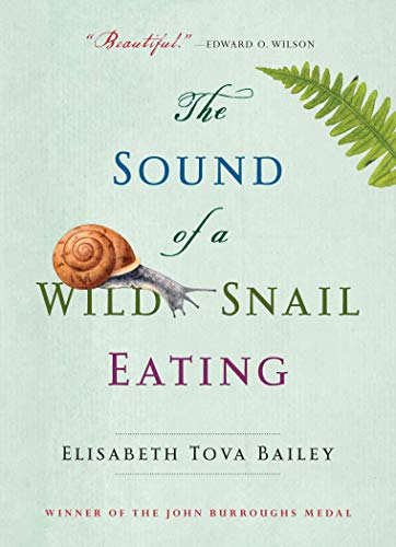 9781616206420: The Sound of a Wild Snail Eating