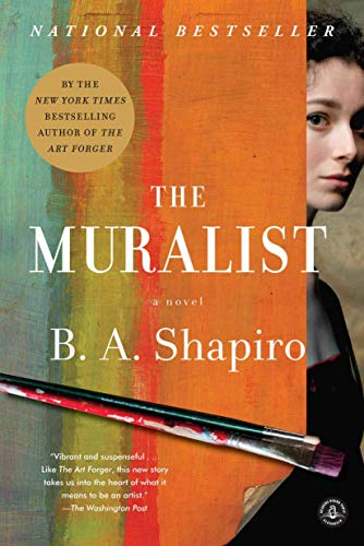 9781616206437: The Muralist: A Novel