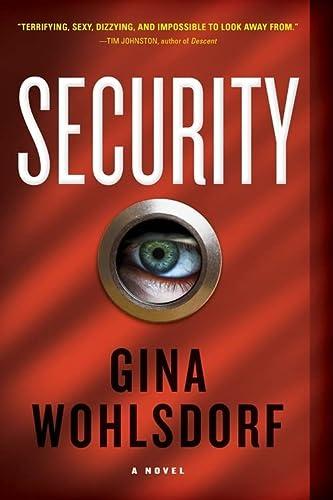 9781616206932: Security: A Novel