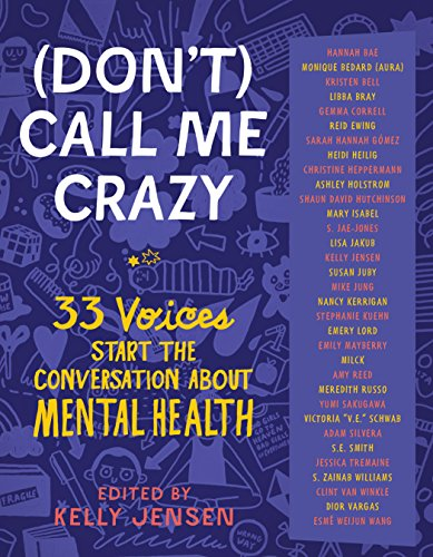 9781616207816: (Don't) Call Me Crazy: 33 Voices Start the Conversation about Mental Health