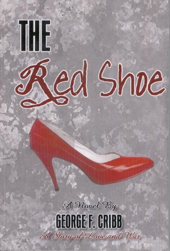 The Red Shoe: George F. Cribb