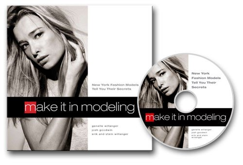 9781616232511: MAKE IT IN MODELING (Top New York Fashion Models Tell You Their Secrets, With BONUS DVD)