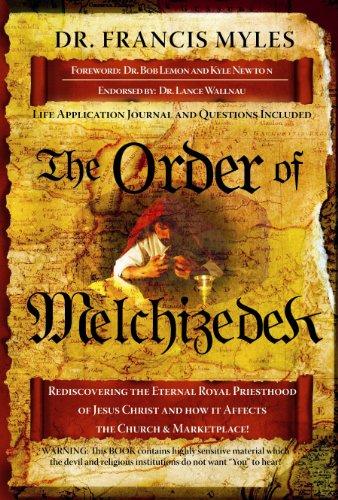 9781616233204: The Order of Melchizedek