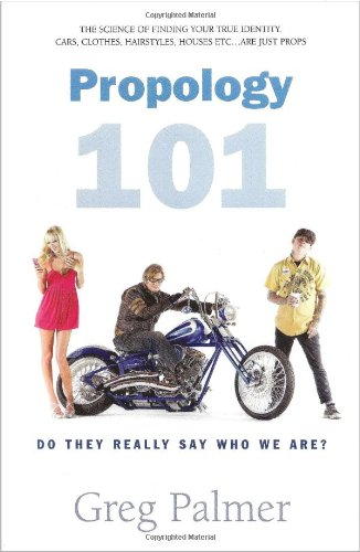 Propology 101: Do They Really Say Who: Greg Palmer