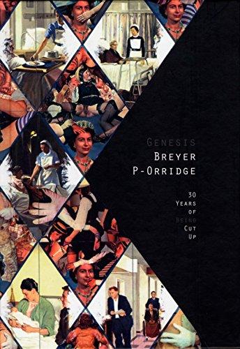 30 Years of Being Cut Up (Genesis BREYER P-ORRIDGE): Genesis BREYER P-ORRIDGE