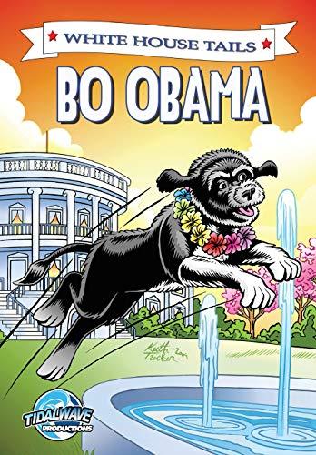 9781616239251: Bo Obama: The White House Tails