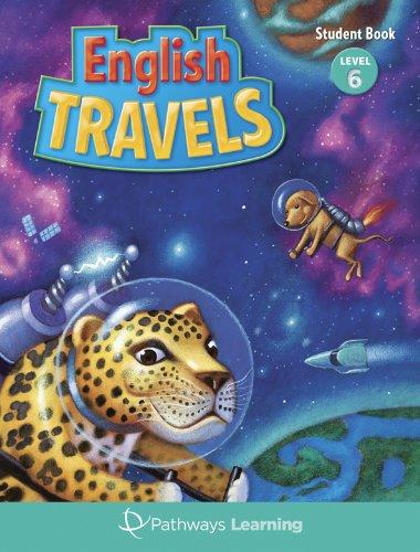 9781616240059: English Travels (English Travels, Student Book Level 6)