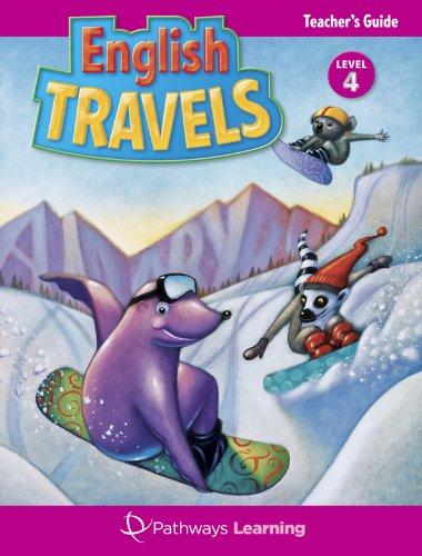 9781616240097: English Travels (English Travels, Teacher Edition Level 4)