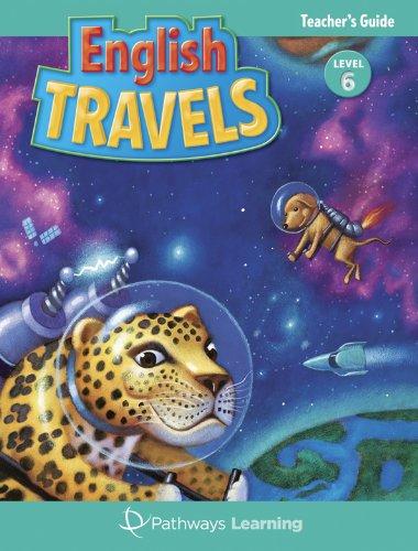 9781616240110: English Travels (English Travels, Teacher Edition Level 6)