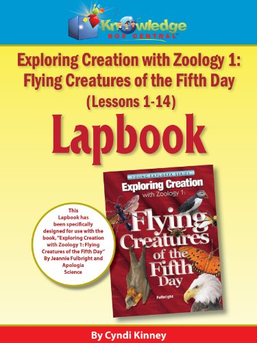 9781616250843: Exploring Creation w/ Zoology 1 : Flying Creatures of the 5th Day Lapbook Package (Lessons 1-14) - PRINTED